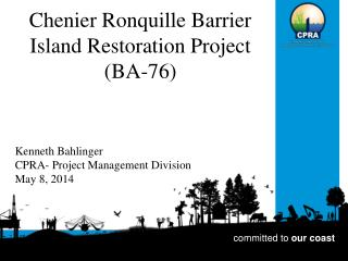 Chenier  Ronquille  Barrier Island Restoration Project (BA-76)