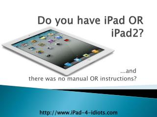 how to use iPAd & iPad 2