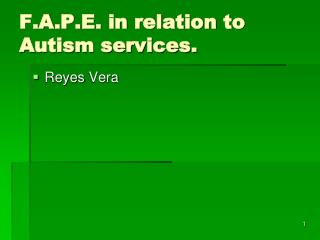 F.A.P.E. in relation to Autism services.