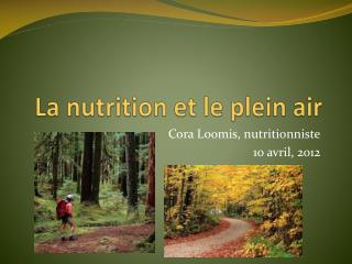 La nutrition et le plein air