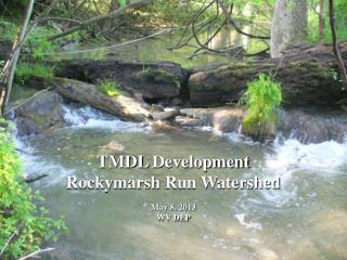 TMDL  Development Rockymarsh  Run Watershed
