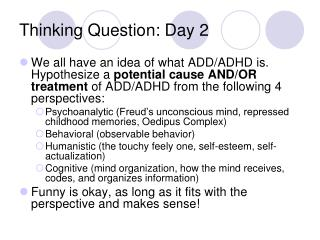 Thinking Question:  Day 2