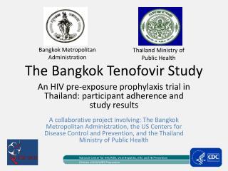 The Bangkok Tenofovir Study