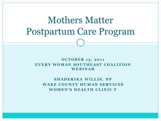 Mothers Matter  Postpartum  Care Program