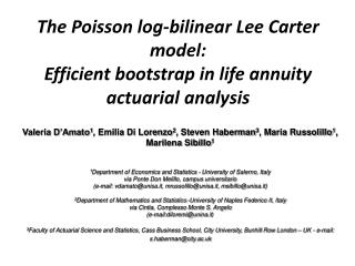 The Poisson log-bilinear Lee Carter model: Efficient bootstrap in life annuity actuarial analysis