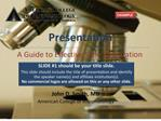 A Guide to Effective Slide Preparation