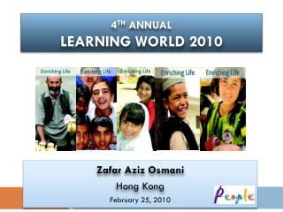 4 TH  Annual  LEARNING WORLD 2010