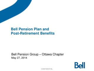 Bell Pension Plan and  Post-Retirement Benefits