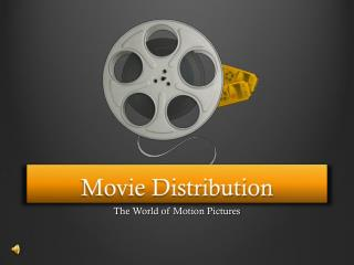 Movie Distribution