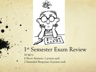 1 st  Semester Exam Review