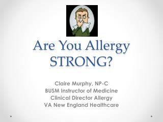 Are You Allergy STRONG?