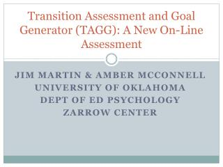Transition Assessment and Goal Generator (TAGG): A New On-Line Assessment