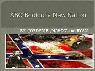 ABC Book of a New Nation