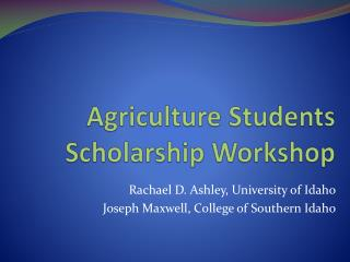 Agriculture Students Scholarship Workshop