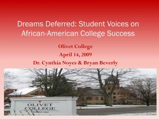 Dreams Deferred: Student Voices on African-American College Success