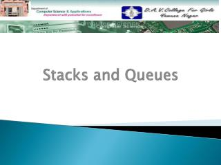 Stacks and Queues
