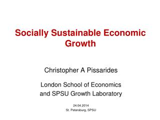 Socially Sustainable Economic Growth