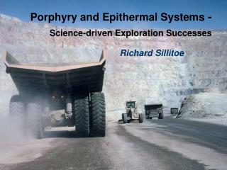 Porphyry and Epithermal Systems  - Science-driven Exploration Successes