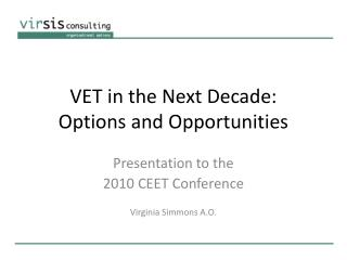 VET in the Next Decade: Options and Opportunities