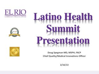 Latino Health Summit Presentation