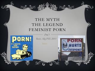 The myth the legend feminist porn