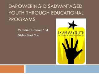 Empowering Disadvantaged Youth through Educational Programs