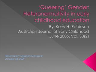 'Queering' Gender:  Heteronormativity  in early childhood education