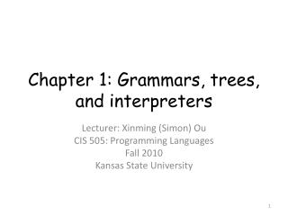 Chapter 1: Grammars, trees, and interpreters