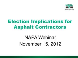 Election Implications for Asphalt Contractors