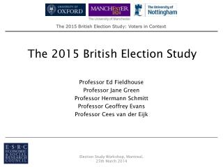 The 2015 British Election Study