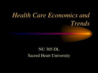 Health Care Economics and Trends