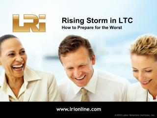 Rising Storm in LTC How to Prepare for the Worst