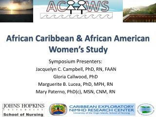 African Caribbean & African American Women's Study
