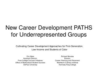 New Career Development PATHS  for Underrepresented Groups
