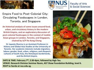 Empire  Food to Post-Colonial City: Circulating  Foodscapes  in London, Toronto, and Singapore