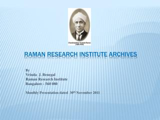 RAMAN RESEARCH INSTITUTE ARCHIVES