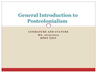 General Introduction to Postcolonialism