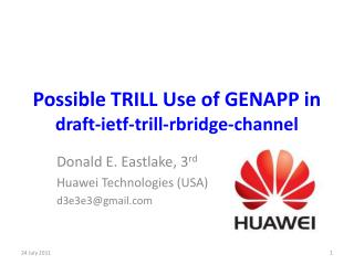 Possible TRILL Use of GENAPP in draft- ietf -trill- rbridge -channel