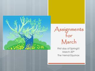 Assignments for  March