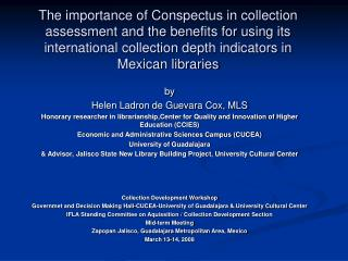 The importance of Conspectus in collection assessment and the benefits for using its international collection depth indi