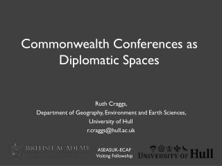 Commonwealth Conferences as Diplomatic Spaces
