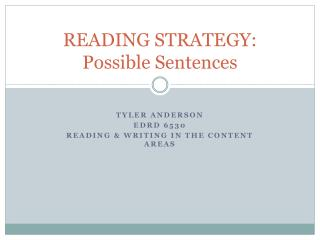 READING STRATEGY: Possible Sentences