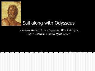Sail along with Odysseus