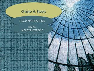 Chapter  6: Stacks