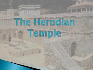 The  Herodian       Temple