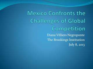 Mexico Confronts the Challenges of Global Competition