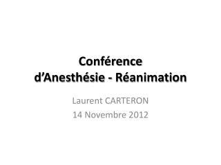 Conférence d'Anesthésie - Réanimation