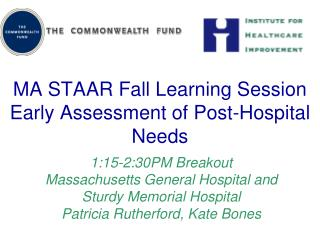 MA STAAR Fall Learning Session Early Assessment of Post-Hospital Needs