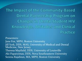 Presenters: Jane Fox, MPH, Boston University