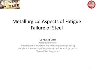 Metallurgical Aspects of Fatigue Failure of Steel
